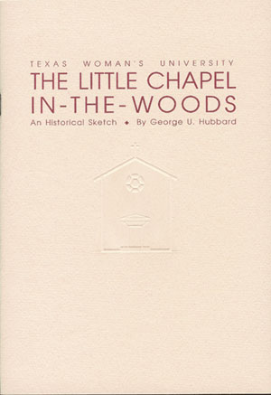 The Little Chapel in the Woods: An Historical Sketch