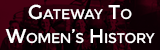 Gateway to Women's History website