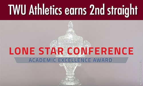 TWU Athletics earns 2nd straight Lone Star Conference Academic Excellence Award