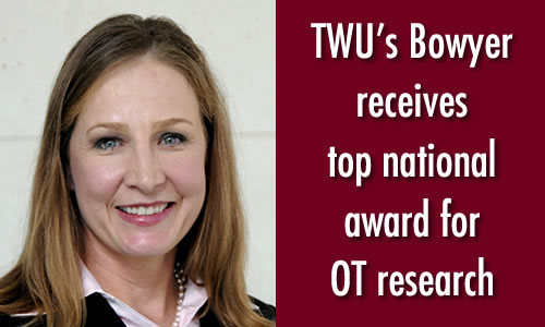 TWU's Bowyer receives top national award for O.T. research