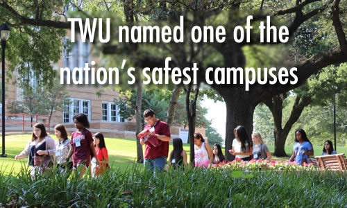 TWU named one of the nation's safest campuses