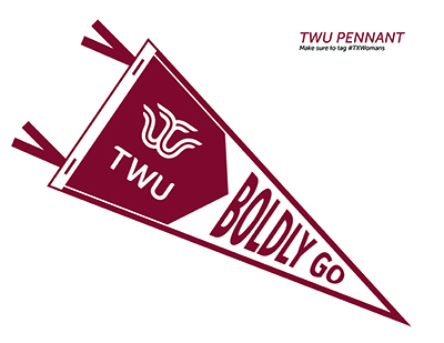 A printable pennant with Boldly Go and TWU's logo on it.