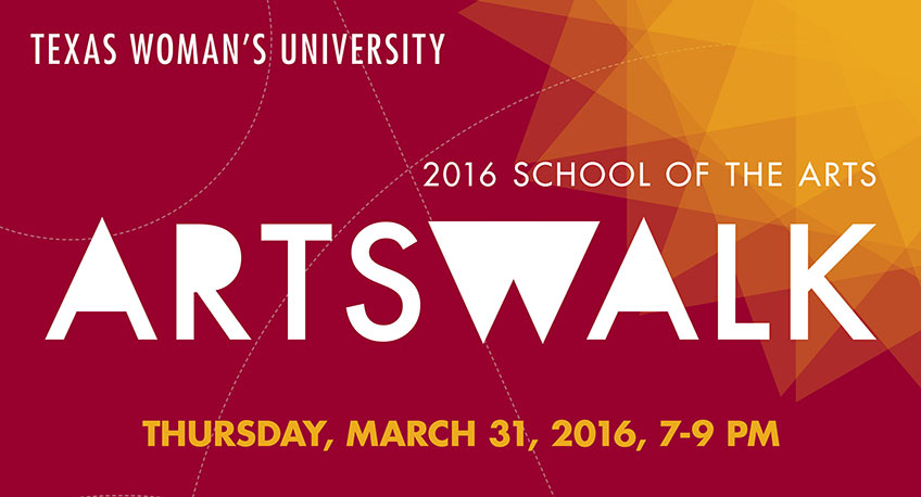 Texas Woman's University School of Visual Arts, Artswalk, Thursday March 31, 2016 7-9 PM