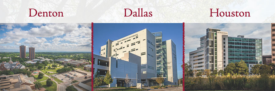 Images of TWU's three campuses side by side, Denton, Dallas, and Houston.