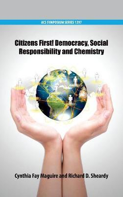 Book cover for 'Citizens First! Democracy, Social Responsibility and Chemistry'
