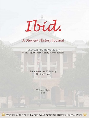 Cover of TWU's Ibid. Volume 8 Spring 2015 Student History Journal