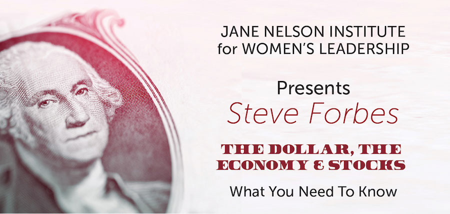 JNIWL presents Steve Forbes: The Dollar, the Economy & Stocks: What you need to know.