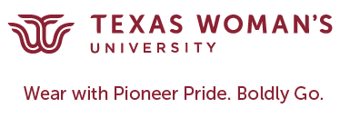 Texas Woman's University War with Pioneer Pride. Boldly Go.