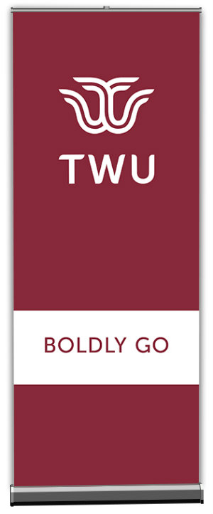 Maroon TWU banner with words Boldly Go in a white band along the lower third of the banner