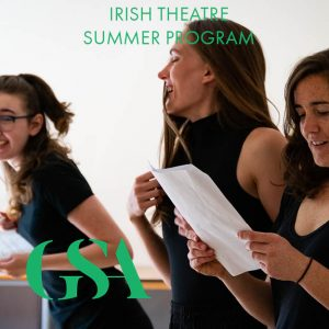 Irish Theatre Summer Program and Gaiety School of Acting logos over photo of three women reading scripts